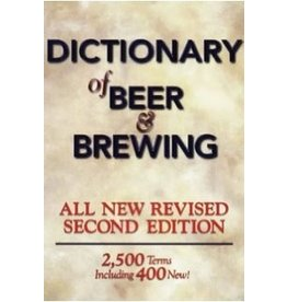 Dictionary Of Beer & Brewing