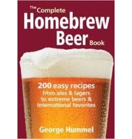 The Complete Homebrew Beer Book George Hummel