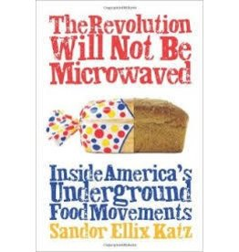 The Revolution Will Not Be Not Microwaved Katz