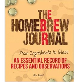Homebrew Journal, The: From Ingredients to Glass, an Essential Record of Recipes & Observations