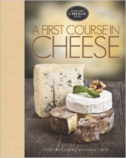 A First Course in Cheese