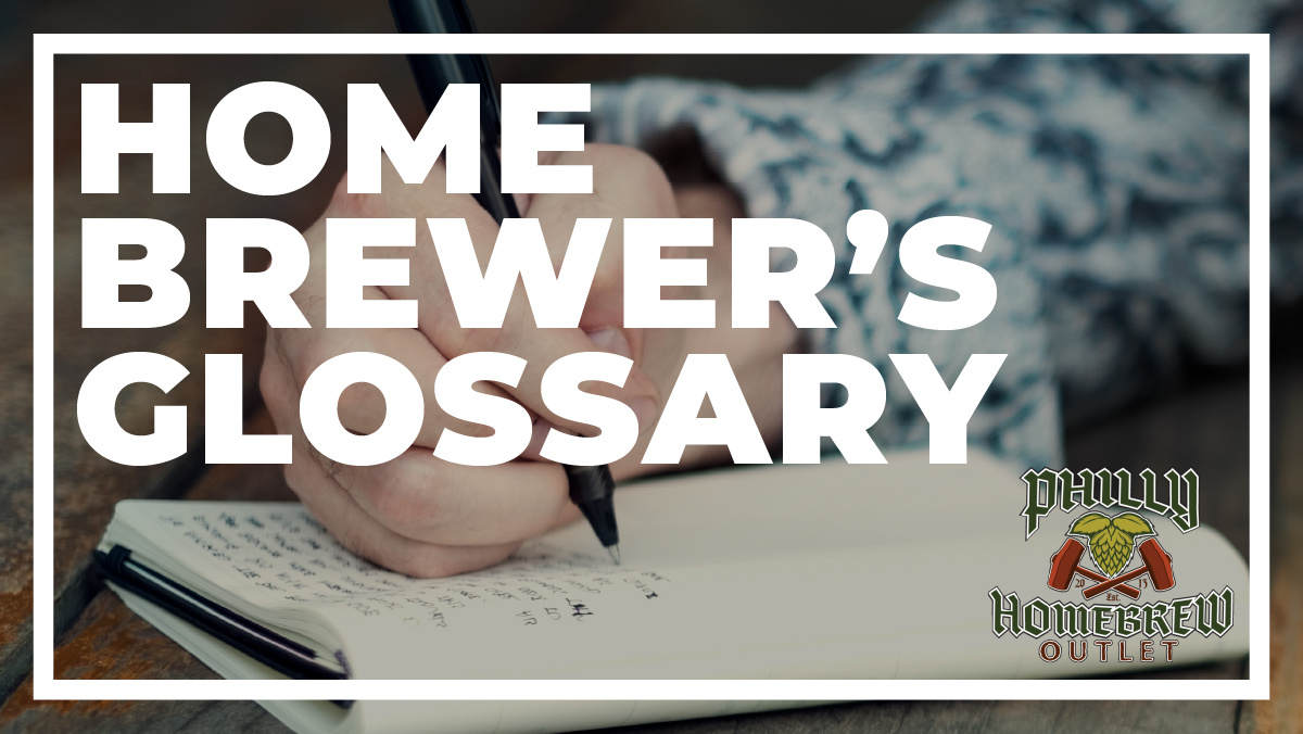 Homebrewer's Glossary