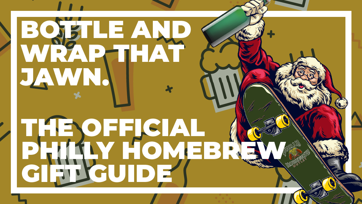 Bottle and Wrap that Jawn: The Official Philly Homebrew Gift Guide