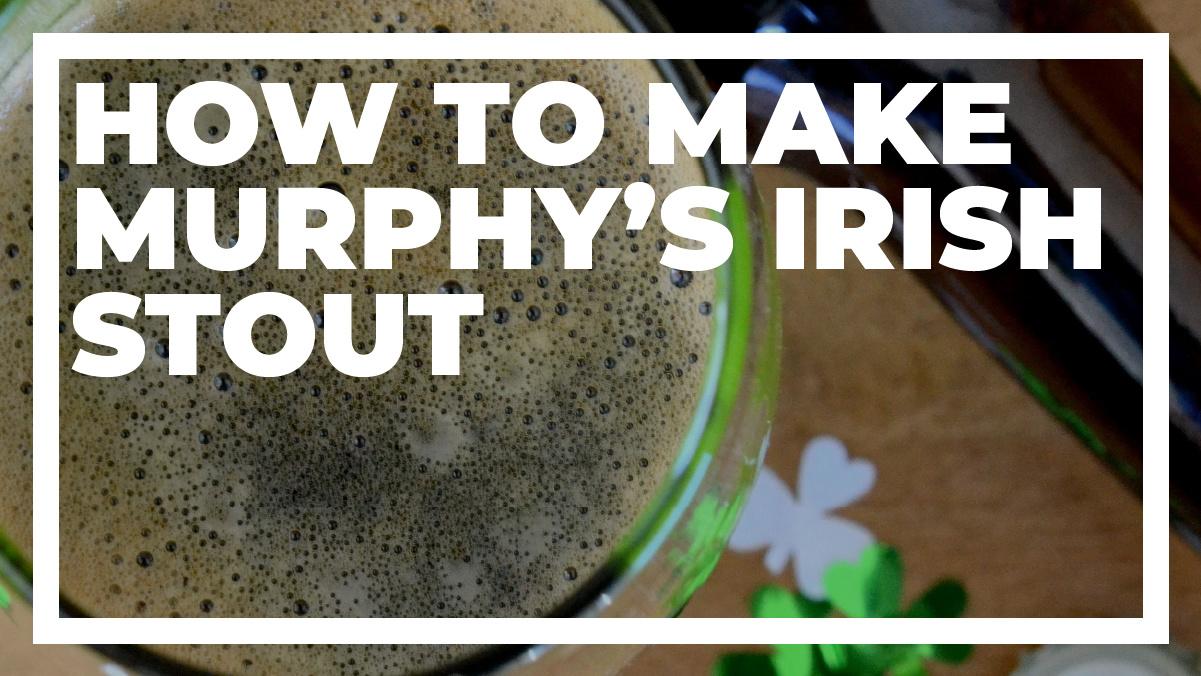How to Make Murphy's Irish Stout