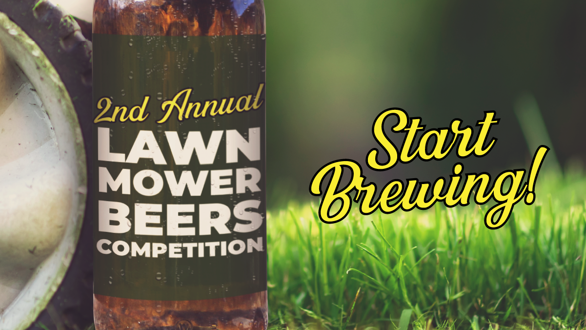 Announcing the 2nd Annual Lawnmower Competition