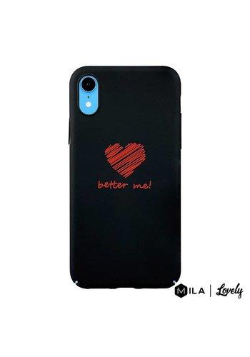 MILA | Lovely Better Me Case for iPhone XR
