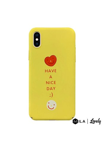 MILA | Lovely Have a Nice Day Case for iPhone X / XS