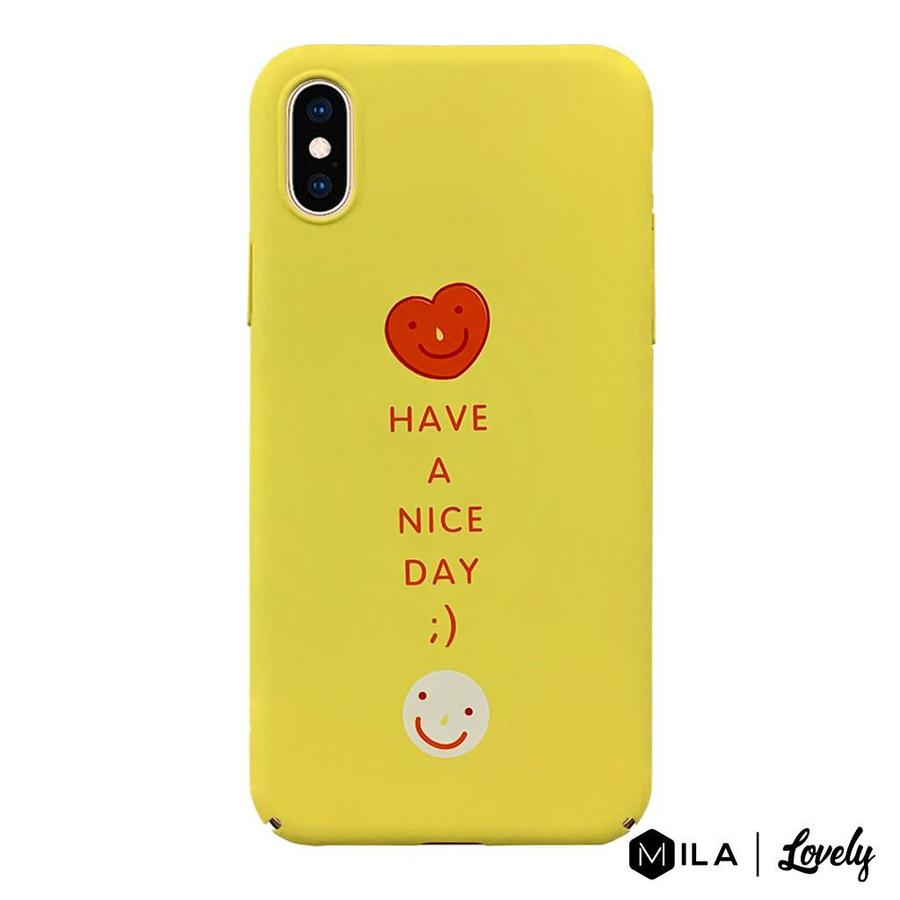 MILA   Lovely Have a Nice Day Case for iPhone X / XS