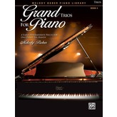 Alfred Music Grand Trios for Piano, Book 4