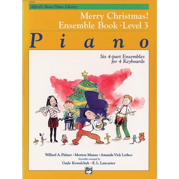 Alfred Music Alfred's Basic Piano Library: Merry Christmas! Ensemble, Book 3