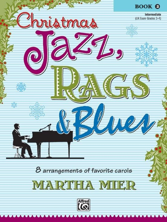 Christmas Jazz, Rags & Blues, Book 2 - PianoWorks