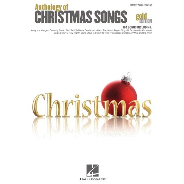 Hal Leonard Anthology of Christmas Songs – Gold Edition