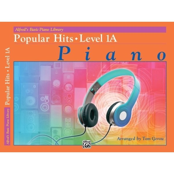 Alfred Music Alfred's Basic Piano Library: Popular Hits, Level 1A