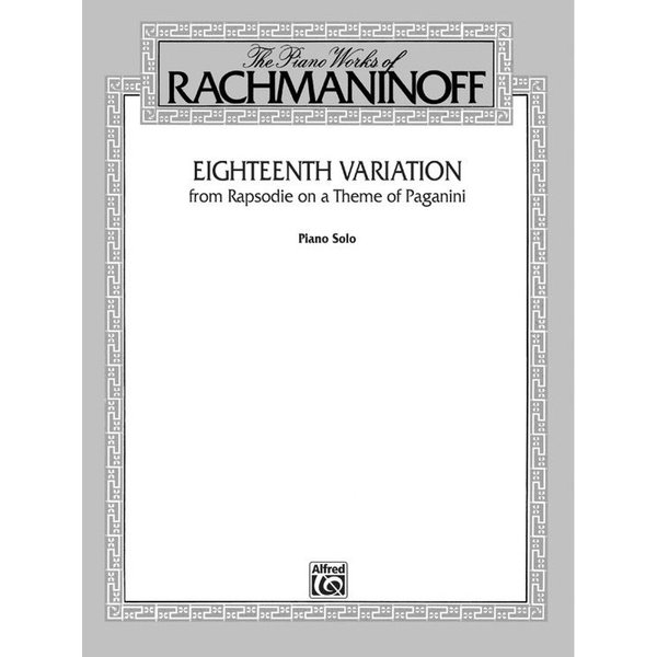 Alfred Music Eighteenth Variation (from Rhapsodie on a Theme of Paganini)