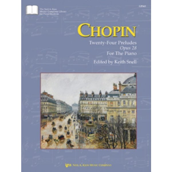 Kjos Chopin: Twenty-Four Preludes Opus 28