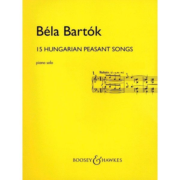 Boosey & Hawkes Bartók - 15 Hungarian Peasant Songs