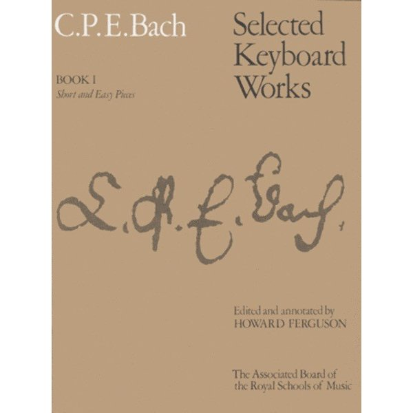 ABRSM C.P.E. Bach - Selected Keyboard Works, Book I: Short & Easy Pieces