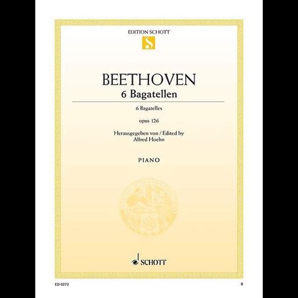 Schott Beethoven - 6 Bagatelles, Op. 126