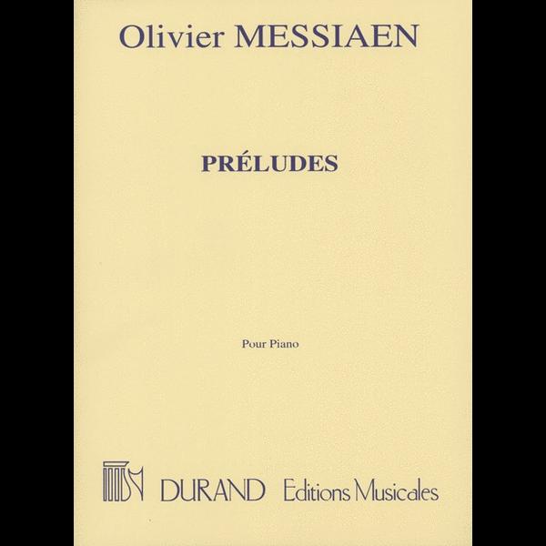 Editions Durand Messiaen - Préludes