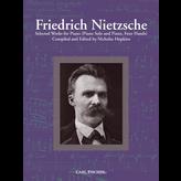 Carl Fischer Nietzsche - Selected Works for Piano
