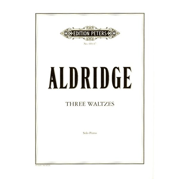 Edition Peters Aldridge - Three Waltzes