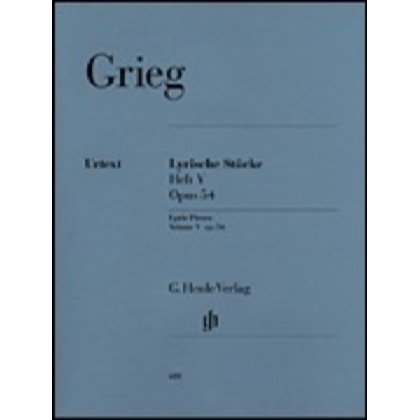 Henle Urtext Editions Grieg - Lyric Pieces, Volume V Op. 54