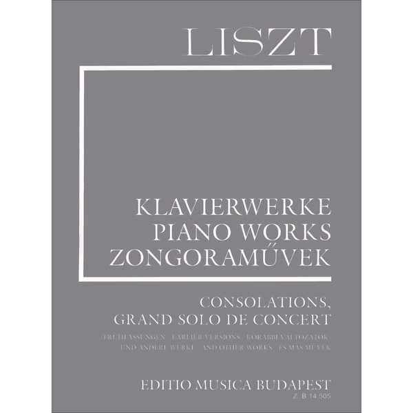 Theodore Presser Liszt - Consolations, Grand Solos de Concert & Other Works