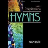 Lorenz Jazz Inspirations: Hymns