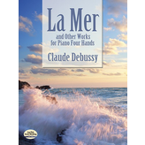 Dover Publications Debussy - La Mer and Other Works for Piano Four Hands