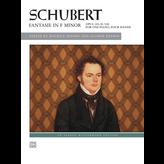 Alfred Music Schubert - Fantasie in F Minor, Op. 103, D. 940