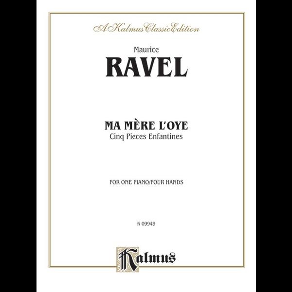 Kalmus Ravel - Ma Merè l'oye (Mother Goose Suite)