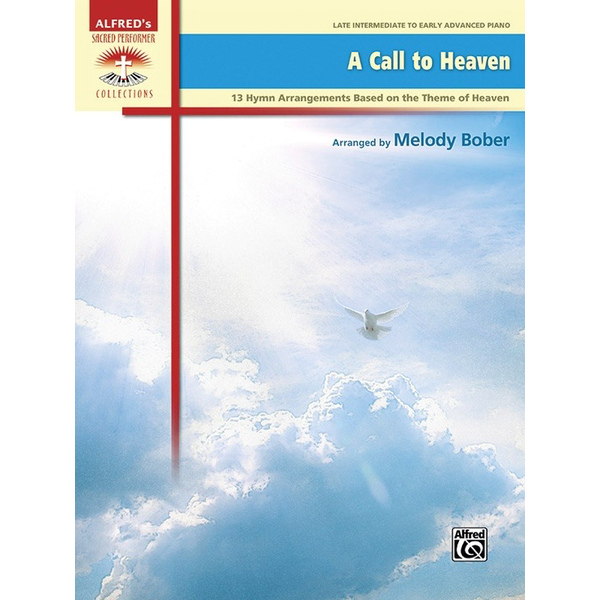 Alfred Music A Call to Heaven