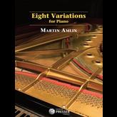 Carl Fischer Eight Variations for Piano - Martin Amlin