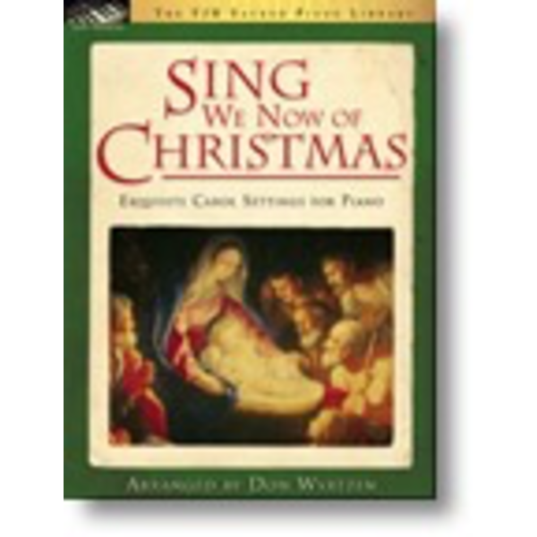 FJH Sing We Now of Christmas (Exquisite Carol Settings for Piano)