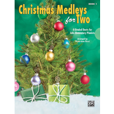 Alfred Music Christmas Medleys for Two, Book 1