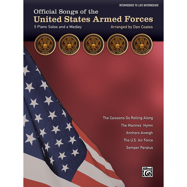 Alfred Music Official Songs of the United States Armed Forces - Intermediate