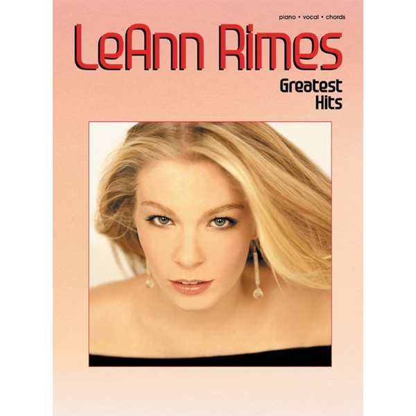 Alfred Music Leann Rimes Greatest Hits