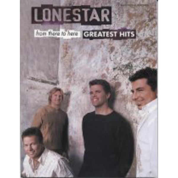 Warner Bros Lonestar from there to here Greatest Hits