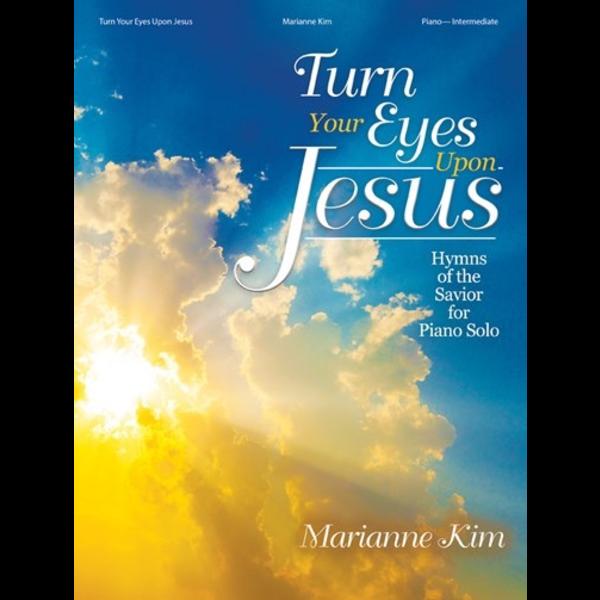 Lorenz Turn Your Eyes Upon Jesus