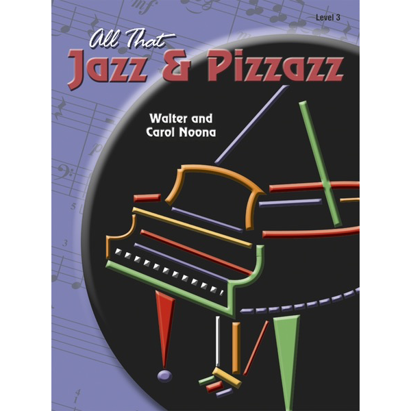 Heritage Music Press All That Jazz and Pizzazz - Book 3
