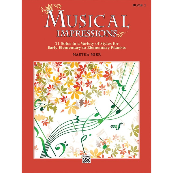 Alfred Music Musical Impressions  Book 1