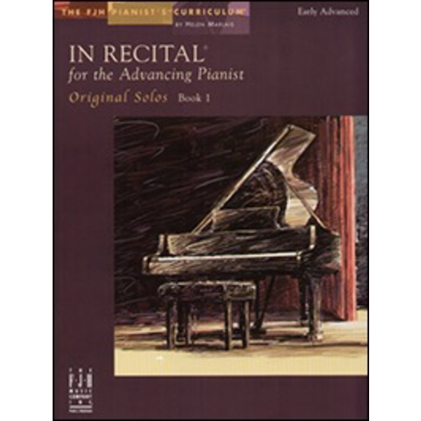 FJH In Recital for the Advancing Pianist, Original Solos, Book 1 (NFMC)