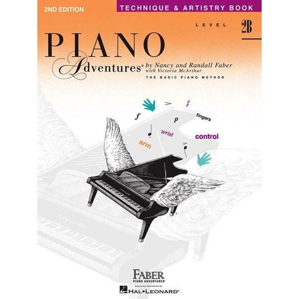 Faber Piano Adventures Faber Piano Adventures® Level 2B Technique & Artistry Book 2nd Edition