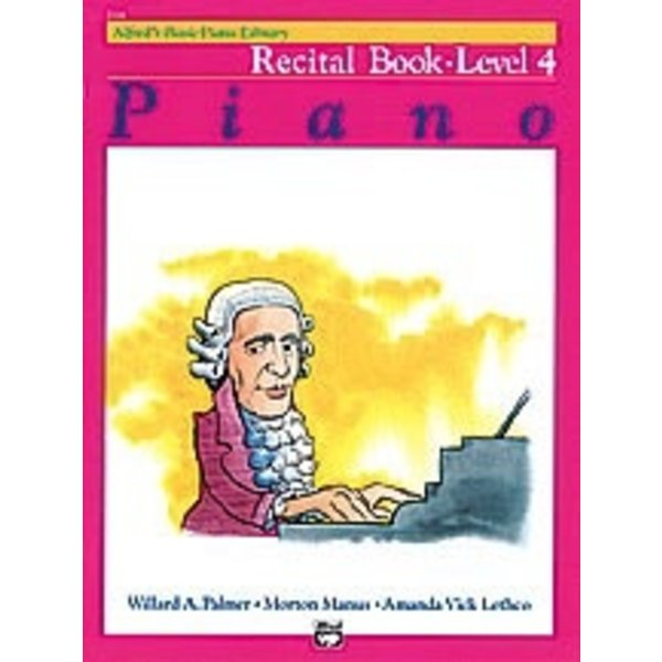 Alfred Music Alfred's Basic Piano Course: Recital Book 4