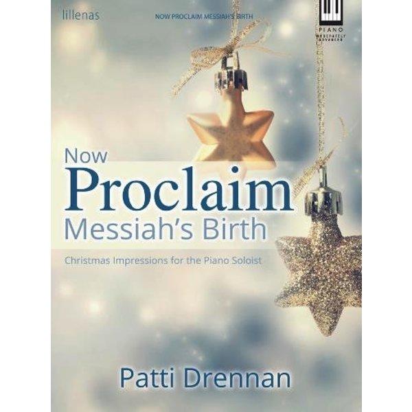 Lillenas Now Proclaim Messiah's Birth