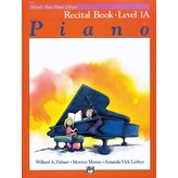 Alfred Music Alfred's Basic Piano Course: Recital Book 1A