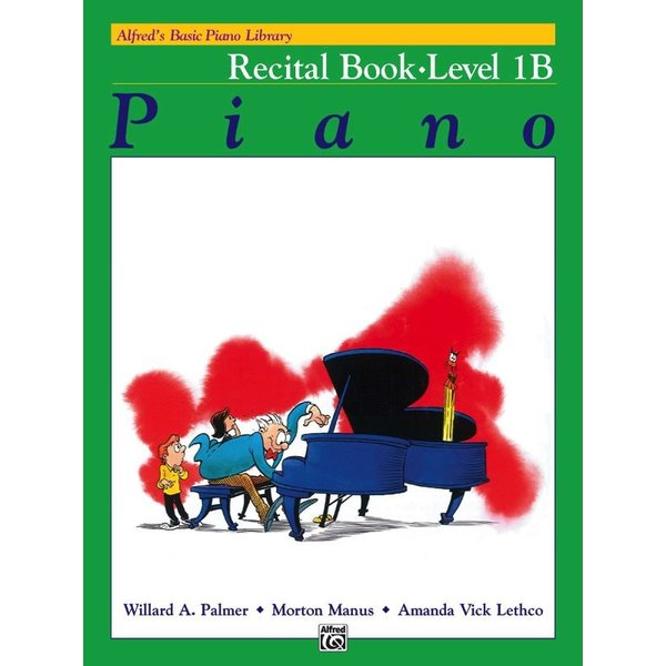 Alfred Music Alfred's Basic Piano Course: Recital Book 1B