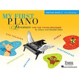 Faber Piano Adventures My First Piano Adventure - Writing Book A