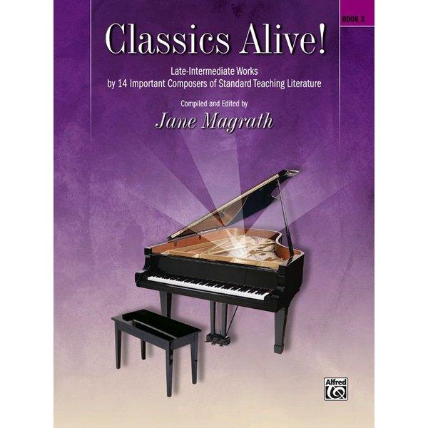 Alfred Music Classics Alive!, Book 3