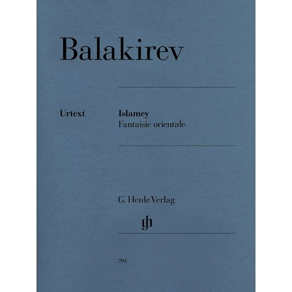 Henle Urtext Editions Balakirev - Islamey - Fantaisie orientale